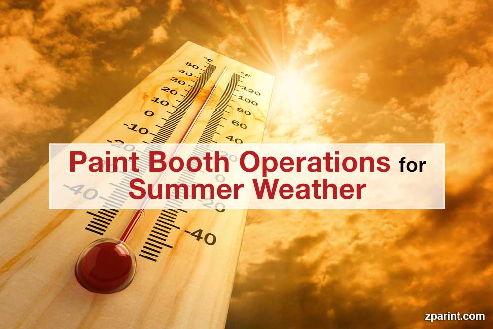 Paint Booth Operations for Summer Weather