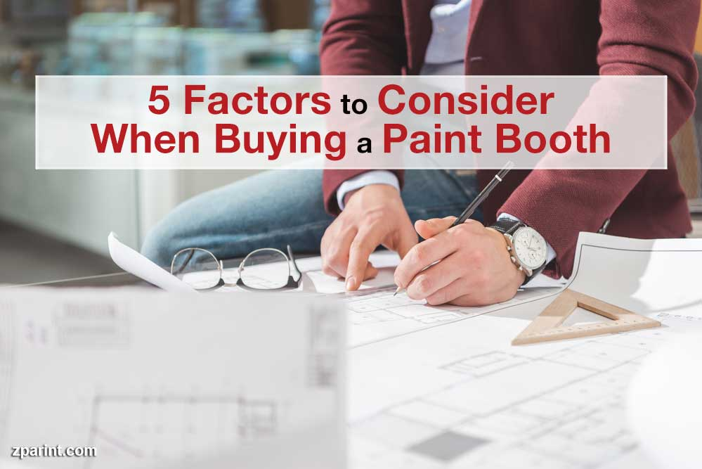 5 Factors to Consider When Buying a Paint Booth